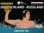 12.12.2017 Fina World League GER–RUS, Teil 2