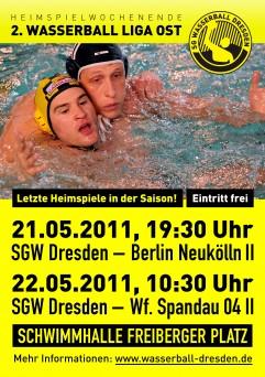 Plakat der SG Wasserball Dresden für die Heimspiele gegen Berlin Neukölln II und Wasserfreunde Spandau II am 21./22.05.2011.